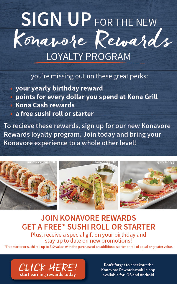 Sign up to become a Konavore Rewards member.