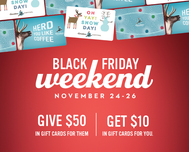 Buy $50 in gift cards and get a $10 Gift card Nov 24-26