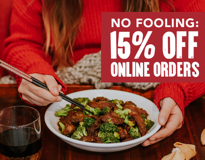 NO FOOLING: 15% OFF ONLINE ORDERS