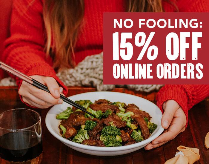 NO FOOLING: 15% OFF ONLINE ORDERS